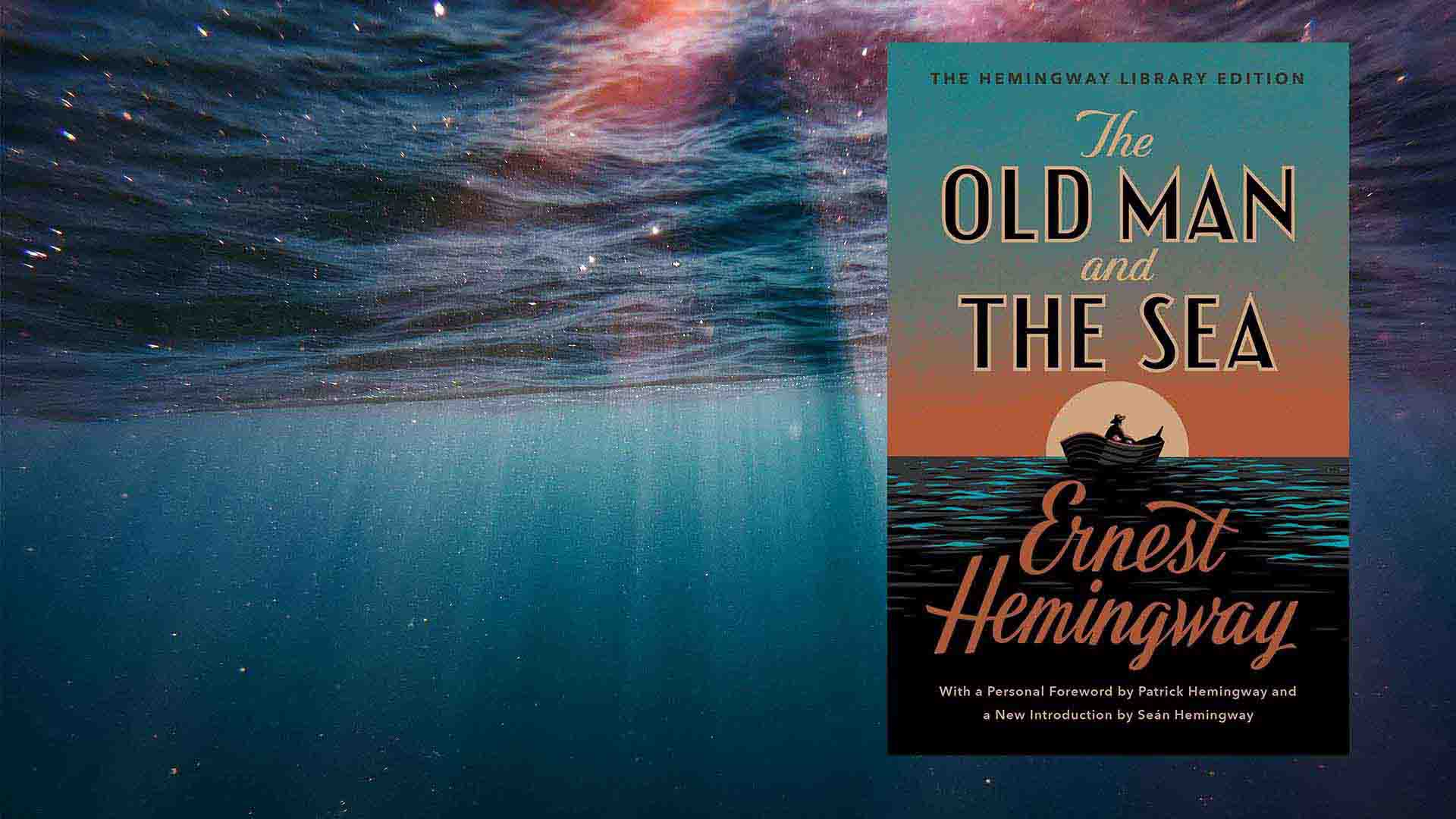 The Old Man And the sea - Famous books